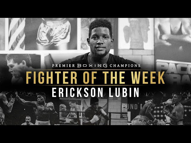 Fighter Of the Week: Erickson Lubin