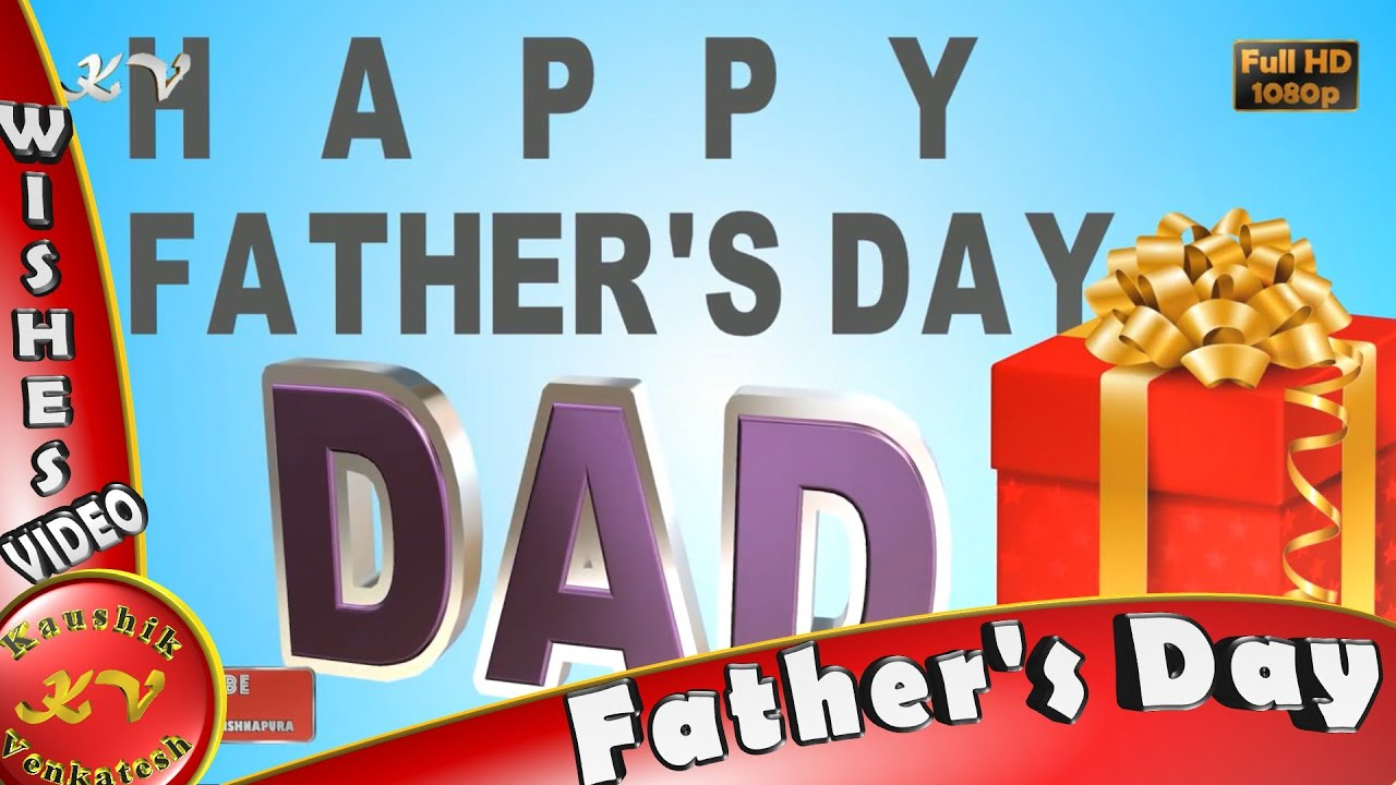 Happy fathers daywisheswhatsappvideo downloadgreetingsmessages happy fathers daywisheswhatsappvideo downloadgreetingsmessagesfathers day animation youtube m4hsunfo