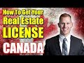 How to get your Real Estate License & Become a Real Estate Agent in CANADA