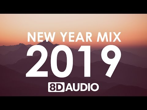 New Year Mix 2019  Best of Pop Hits 8D