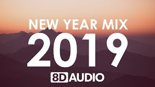 New Year Mix 2019 Best Of Pop Hits 8D AUDIO
