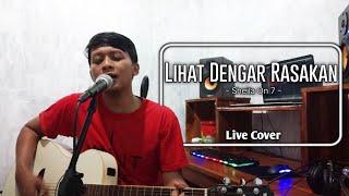 Sheila On 7 - Lihat Dengar Rasakan Live Cover by Imam Wisambudi