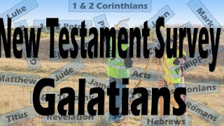 "NT Survey ""Galatians"" from the Newburg Backyard!"