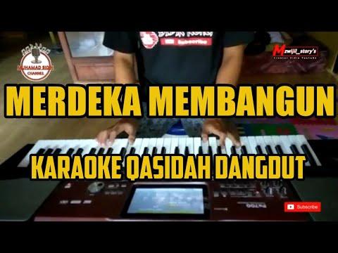 MERDEKA MEMBANGUN -NASIDA RIA - [lirik Lagu] - Karoke Paling Mantul!!!