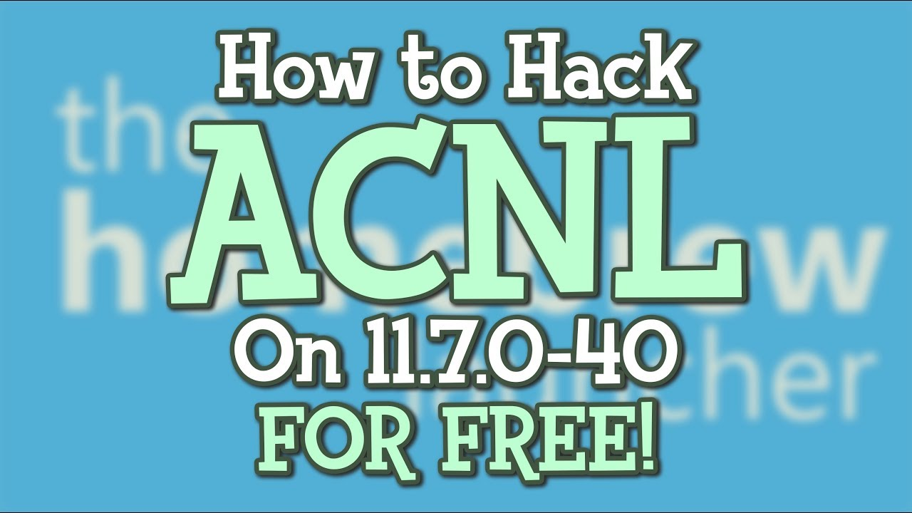 How to Hack ACNL on 11 10 for FREE! | 2019 | Steelminer