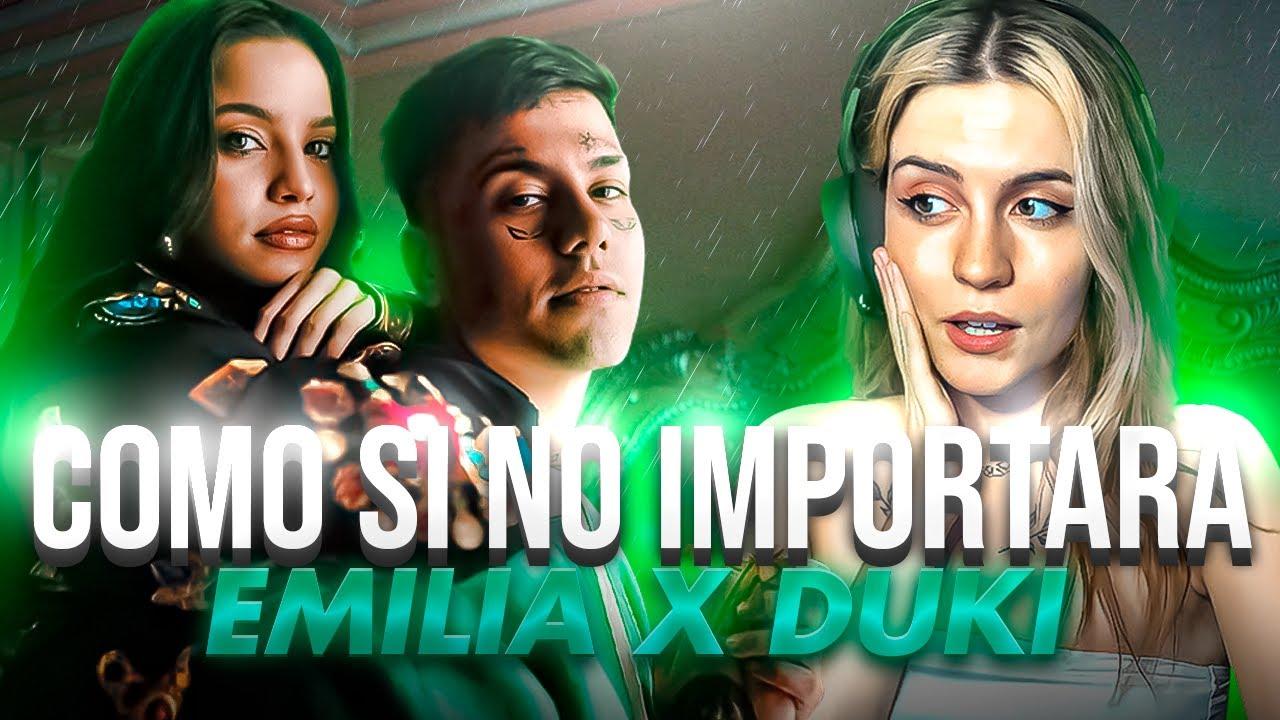 """REACCIÓN a """"COMO SI NO IMPORTARA"""" de EMILIA, DUKI"""