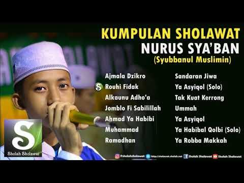 Kumpulan Sholawat Nurus Sya'ban (Syubbanul Muslimin) Terbaru