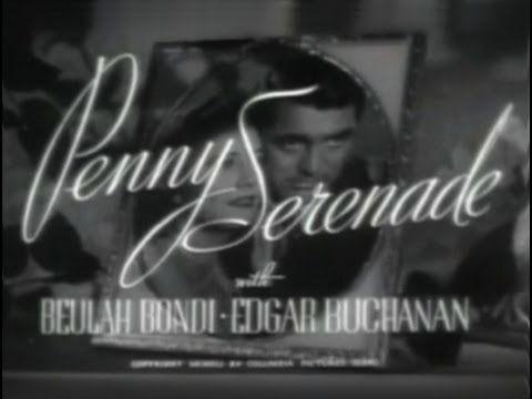 Penny Serenade is listed (or ranked) 9 on the list The Best Edgar Buchanan Movies