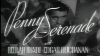 Penny Serenade (1941) [Drama] [Romance]