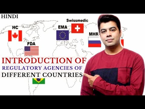 INTRODUCTION OF REGULATORY AGENCIES OF DIFFERENT COUNTRIES