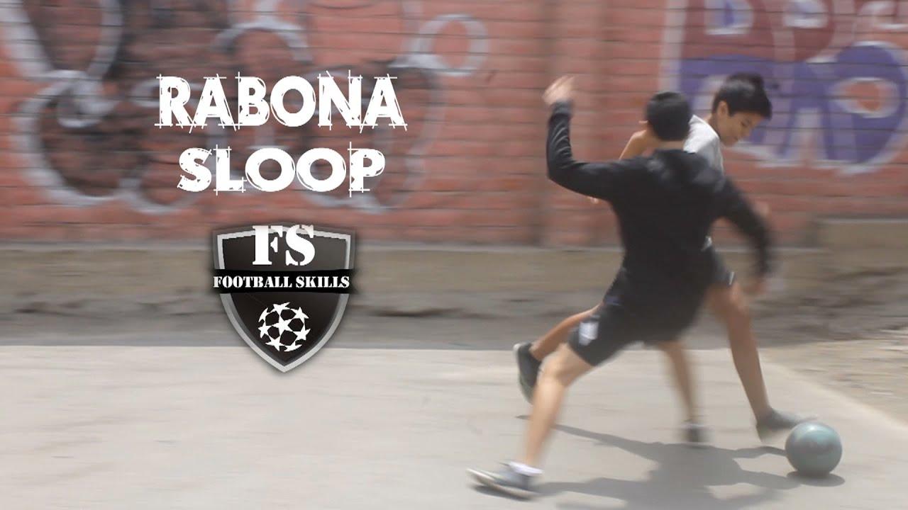 Rabona Sloop | Como Llevar A Tu Oponente | Amazing Tricks | Football Skills