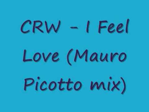 CRW I Feel Love Mauro Picotto mix