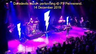 Daredevils - performing @ P3 Purmerend.