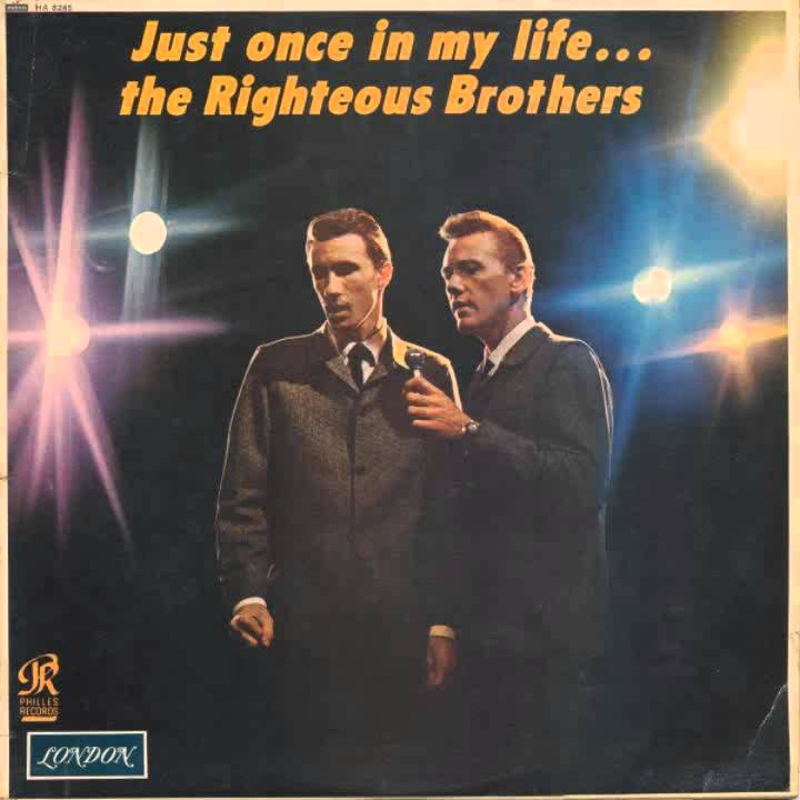 Righteous Brothers Just Once In My Life
