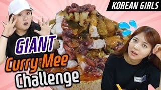 Let's finish the biggest Curry Mee in KL! l Korean girls challenge