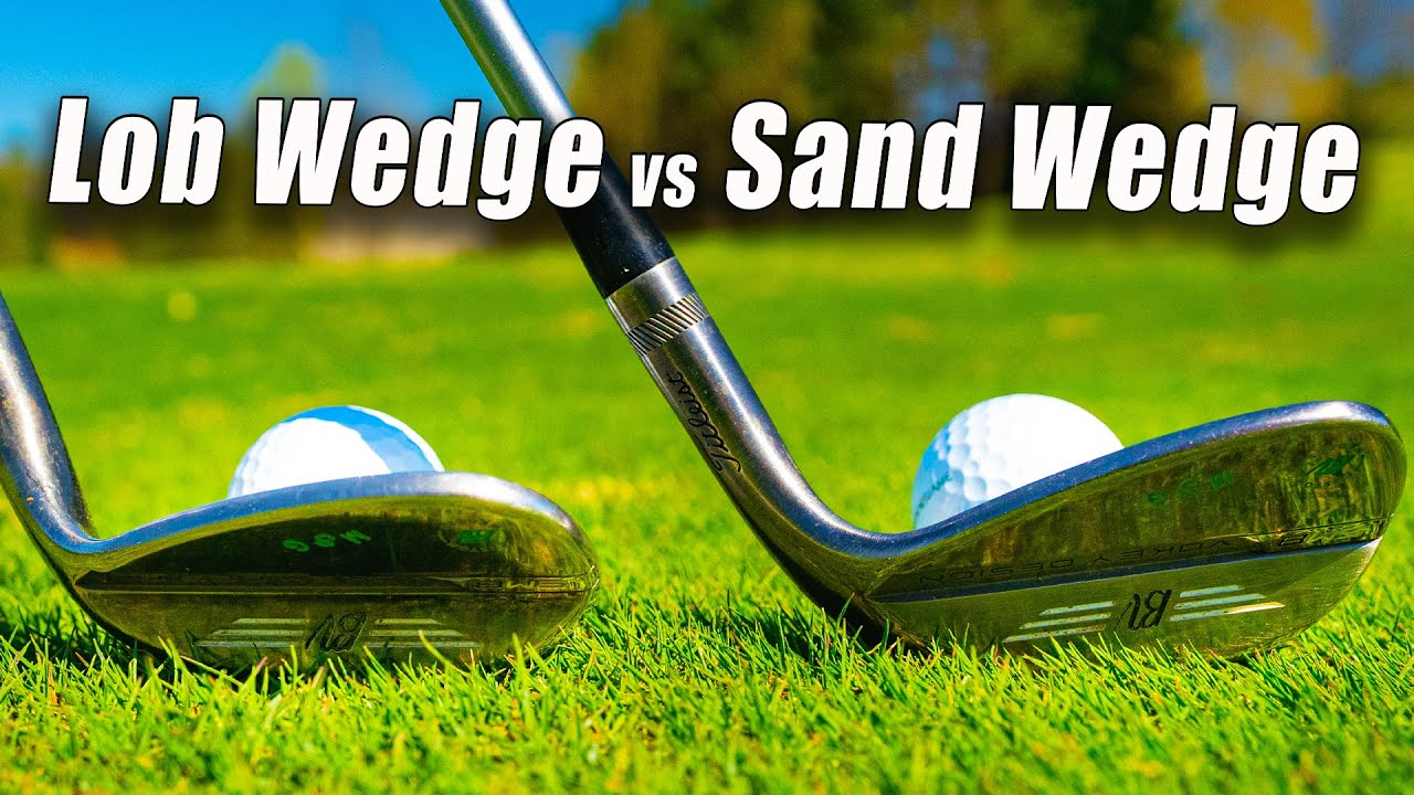 LOB WEDGE vs SAND WEDGE Which One do you Really Need