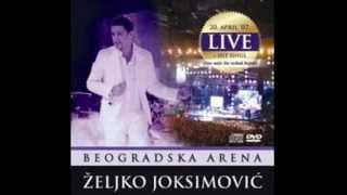 Željko Joksimović - Nije do mene (Beogradska arena - Uživo) HQ