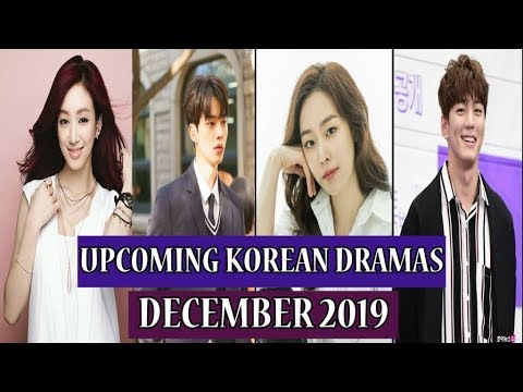 UPCOMING KOREAN DRAMAS RELEASE IN DECEMBER 2019