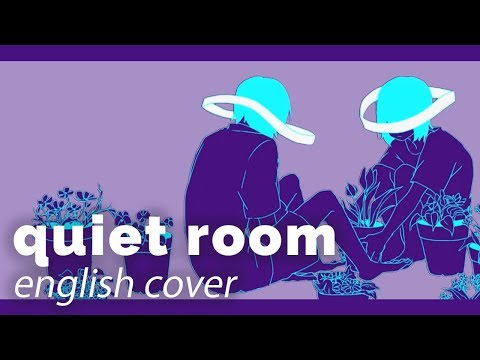 quiet room ♡ English Cover【rachie】