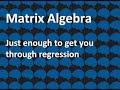 Day 3 Matrix algebra overview