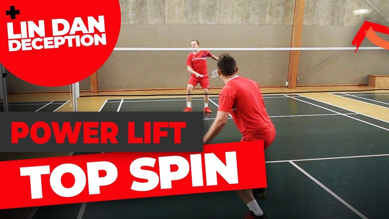 Badminton lift with top spin + BONUS LIN DAN Deception