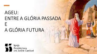 Culto Matutino - 19/07/2020 | Considerando a glória futura