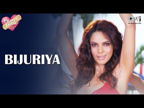 Bijuriya - Video Song | Shaadi Se Pehle | Mallika Sherawat, Ayesha Takia, Akshaye Khanna