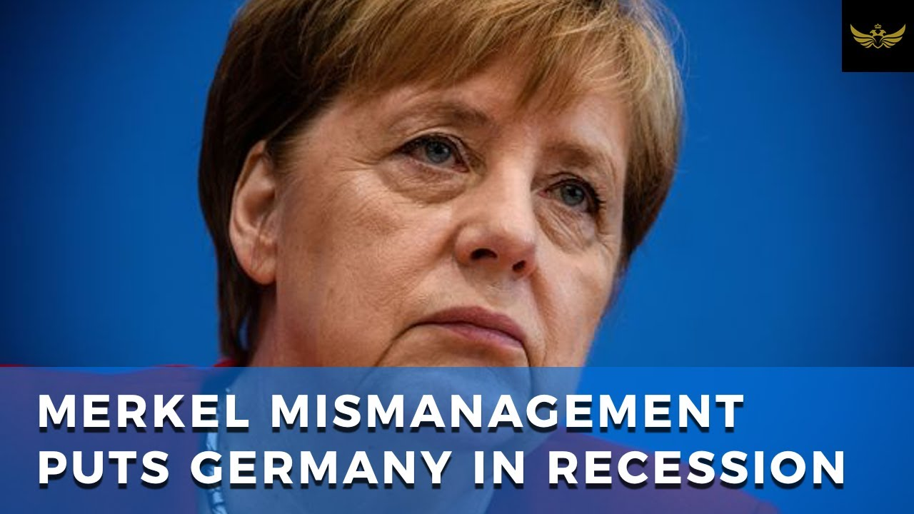 Merkel mismanagement plunges Germany into full on recession