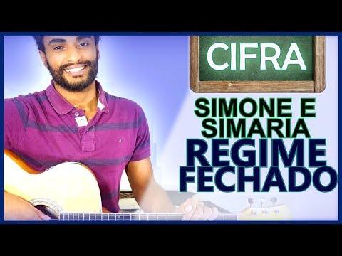 COMO TOCAR - Regime Fechado Simone e Simaria