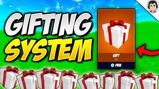 *NEW* Fortnite GIFTING SYSTEM CONFIRMED! GIFTING FEATURE UPDATE Coming To Fortnite!