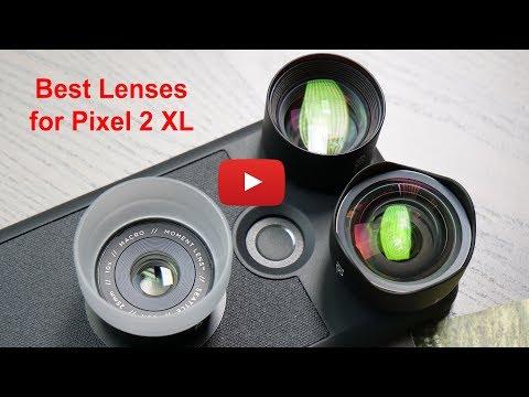 Best Lenses for Google PIXEL 2 XL