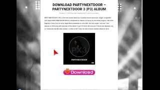 DOWNLOAD PARTYNEXTDOOR 3 P3 ALBUM