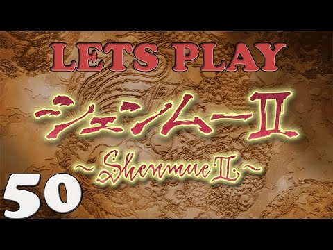 Let's Play Shenmue 2 - 50 - Arriving Guilin - With Commentary