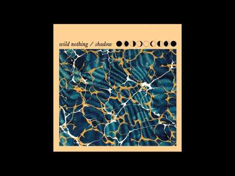 Wild Nothing - Feel You Now