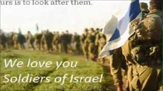 The Israel Defense Forces  - We Are Happy to Serve