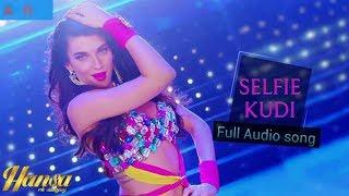 Selfie Kudi | Hansa Ek Sanyog | Scarllet Willson | Ritu Pathak || SONG KING presents ||
