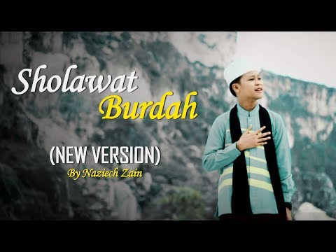 Sholawat Menyentuh Hati Maula Ya Sholli Burdah By Naziech Zain New Version
