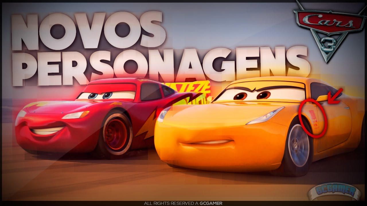 Carros 3 Os Novos Personagens Sao Importantissimos No Filme Youtube