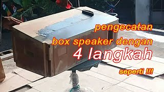 Cara pengecatan box speaker super keras dengan 4 langkah seperti...