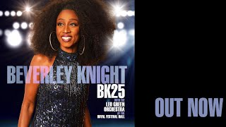 Beverley Knight - Shoulda Woulda Coulda with the Leo Green Green Orchestra