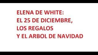 Elena de White y la Navidad - Alejandro Maya