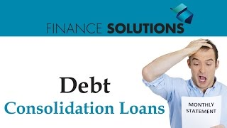 Finance Solutions - Debt Consolidation Loans