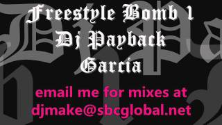 Freestyle Bomb  Vol 1 - Payback Garcia Chicago Freestyle Megamix  Wbmx Cynthia