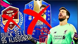 FIFA 19 TOTS 95 ALISSON QUICK SELL!!!