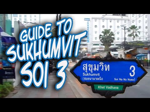 Sukhumvit Soi 3 guide - Bangkok streets