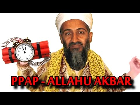 PPAP (Pen Pineapple Apple Pen ) - ALLAHU AKBAR EDITION