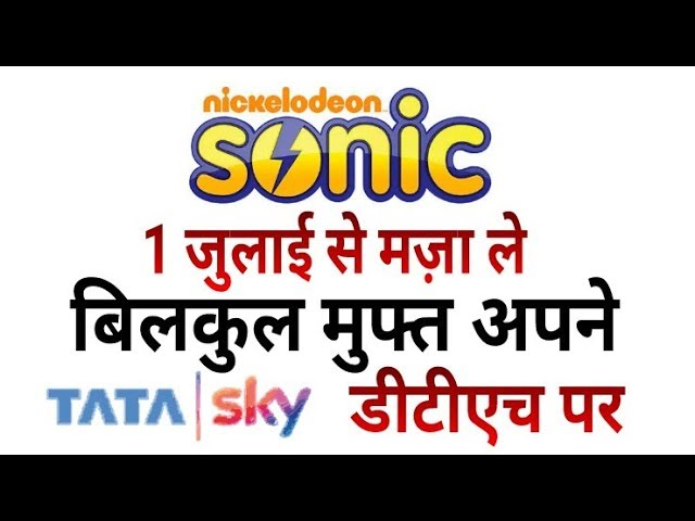 Good News: Enjoy Sonic Nickelodeon FREE in Tata Sky for All Subscribers (Must Watch)