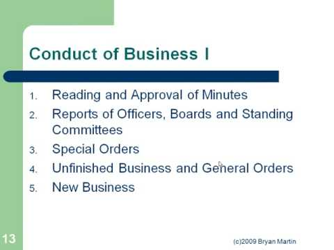 Roberts Rules of Order: Conduct of Business I: 13
