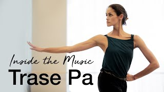 Inside the Music: Trase Pa