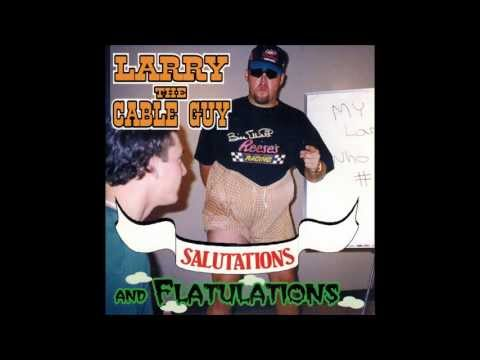 """Jacksonville Fart Contest"" (1997) (Larry The Cable Guy: Salutations And Flatulations Track 7)"